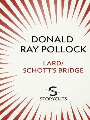 cover image of Lard/Schott's Bridge