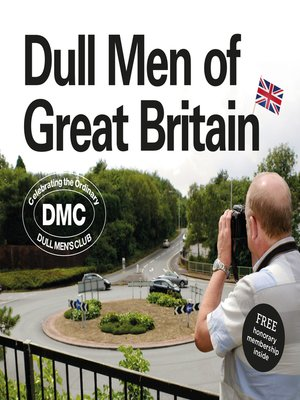 cover image of Dull Men of Great Britain