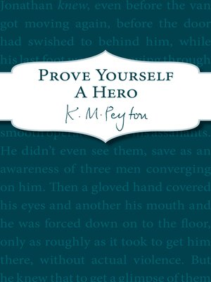 cover image of Prove Yourself a Hero