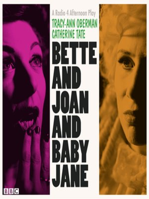 cover image of Bette and Joan and Baby Jane