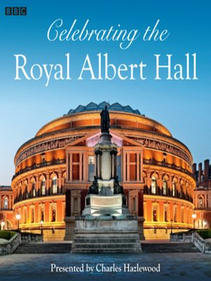 cover image of Celebrating the Royal Albert Hall