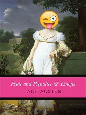 cover image of Pride and Prejudice & Emojis