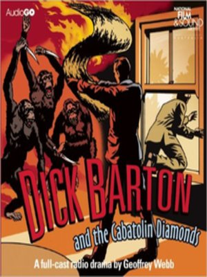 cover image of Dick Barton and the Cabatolin Diamonds