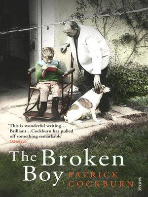 Patrick cockburn overdrive rakuten overdrive ebooks cover image of the broken boy fandeluxe Epub