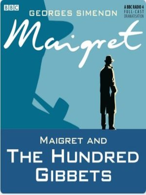 cover image of Maigret and the Hundred Gibbets