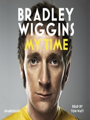 cover image of Bradley Wiggins, My Time