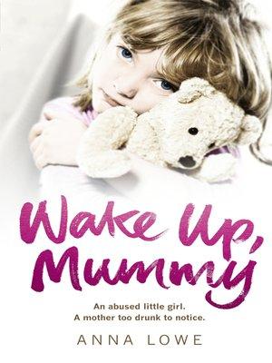 cover image of Wake Up, Mummy