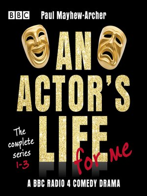 cover image of An Actor's Life for Me, The Complete Series 1-3