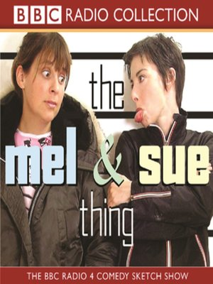 cover image of The Mel and Sue Thing
