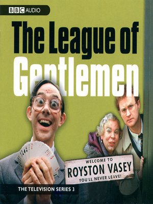 cover image of The League of Gentlemen, TV Series 3