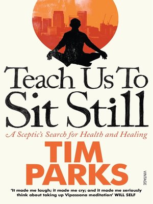 cover image of Teach Us to Sit Still