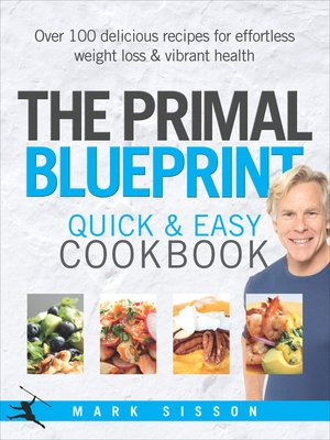 cover image of The Primal Blueprint Quick and Easy Cookbook