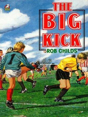 cover image of The Big Kick