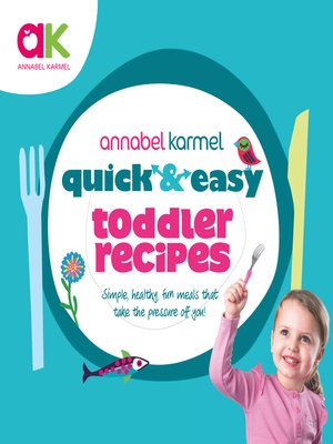 cover image of Quick and Easy Toddler Recipes