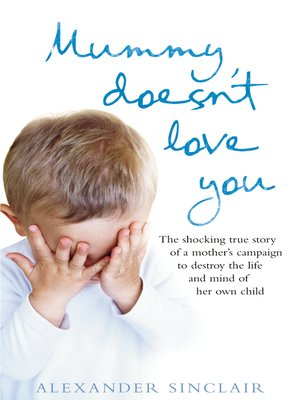 cover image of Mummy Doesn't Love You