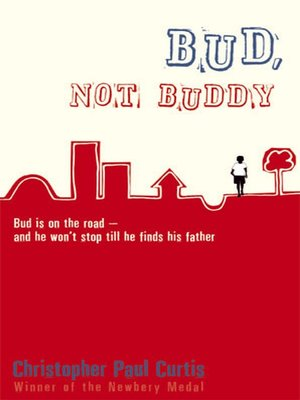 bud not buddy by christopher paul curtis overdrive rakuten