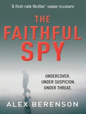 cover image of The Faithful Spy