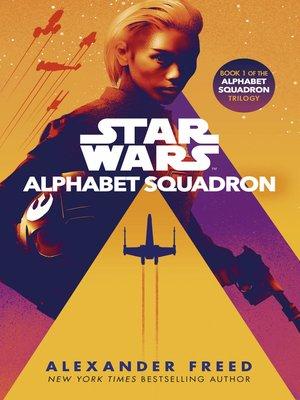 Star Wars. Alphabet Squadron  Book Cover