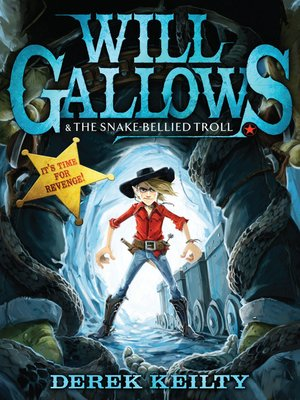 cover image of Will Gallows and the Snake-Bellied Troll