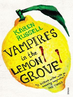 cover image of Vampires in the Lemon Grove
