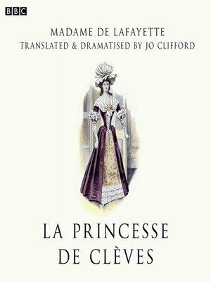 cover image of La Princesse De Clèves (BBC Radio 3  Drama On 3)
