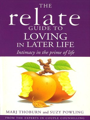 cover image of Relate Guide to Loving In Later Life