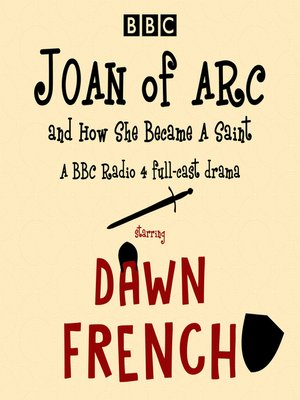cover image of Joan of Arc, and How She Became a Saint