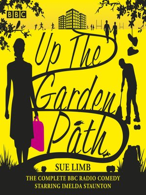 cover image of Up the Garden Path, The Complete Series 1-3