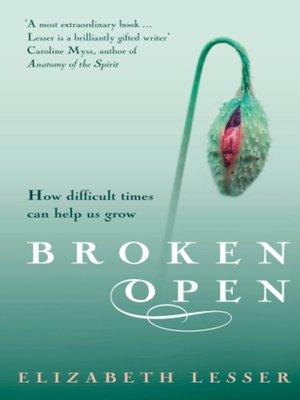 cover image of Broken Open