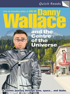 cover image of Danny Wallace and the Centre of the Universe