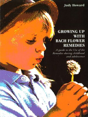 cover image of Growing Up With Bach Flower Remedies