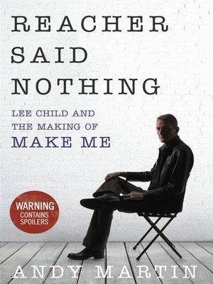 Reacher Said Nothing By Andy Martin 183 Overdrive Rakuten