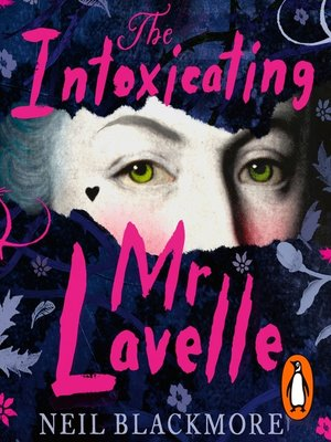 cover image of The Intoxicating Mr Lavelle