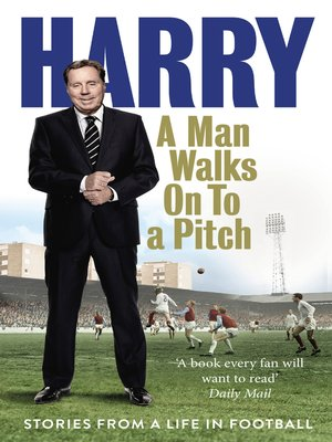 cover image of A Man Walks on to a Pitch
