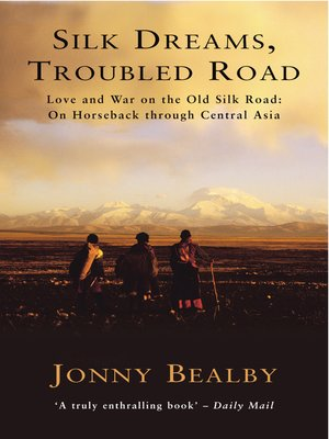 cover image of Silk Dreams, Troubled Road