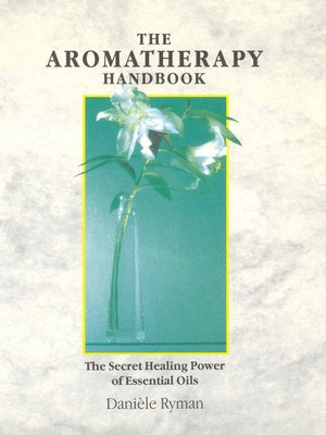 cover image of The Aromatherapy Handbook