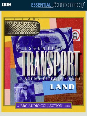 cover image of Essential Transport Sound Effects, Volume 1