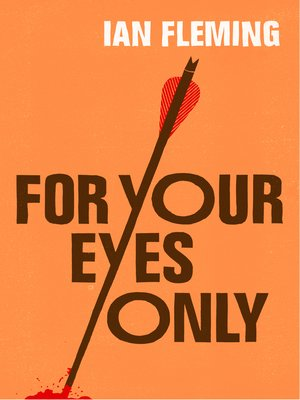 cover image of For Your Eyes Only