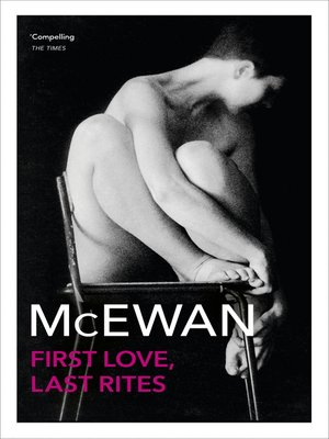 cover image of First Love, Last Rites