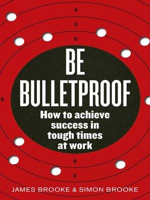 cover image of Be Bulletproof