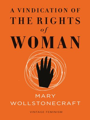 cover image of A Vindication of the Rights of Woman (Vintage Feminism Short Edition)