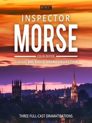 cover image of Inspector Morse, BBC Radio Drama Collection
