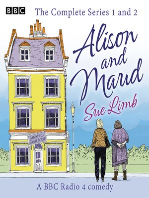 cover image of Alison and Maud, The Complete Series 1 and 2