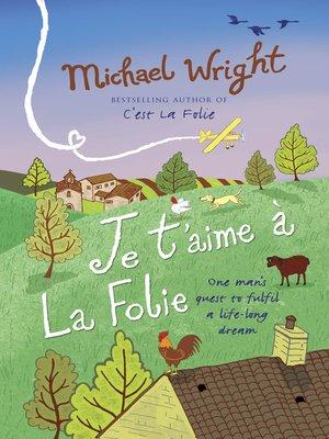 cover image of Je t'aime à la Folie