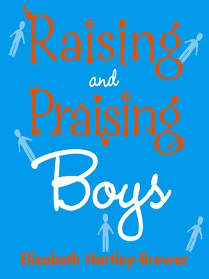 cover image of Raising and Praising Boys