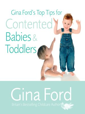 cover image of Gina Ford's Top Tips For Contented Babies & Toddlers