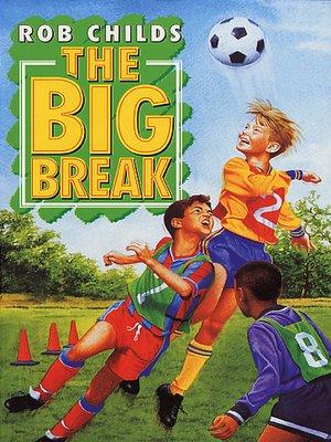 cover image of Big Break