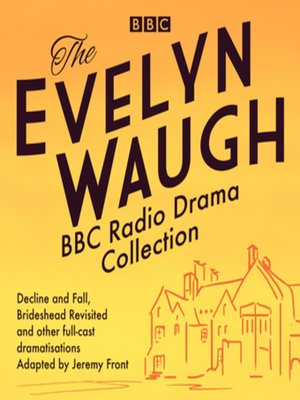 cover image of The Evelyn Waugh BBC Radio Drama Collection