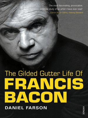 cover image of The Gilded Gutter Life of Francis Bacon