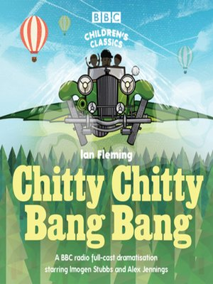 cover image of Chitty Chitty Bang Bang